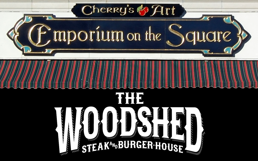 Cherry's Art Emporium on the Square & The Woodshed Steak & Burger House. Sponsors of The Gun Shop Show.