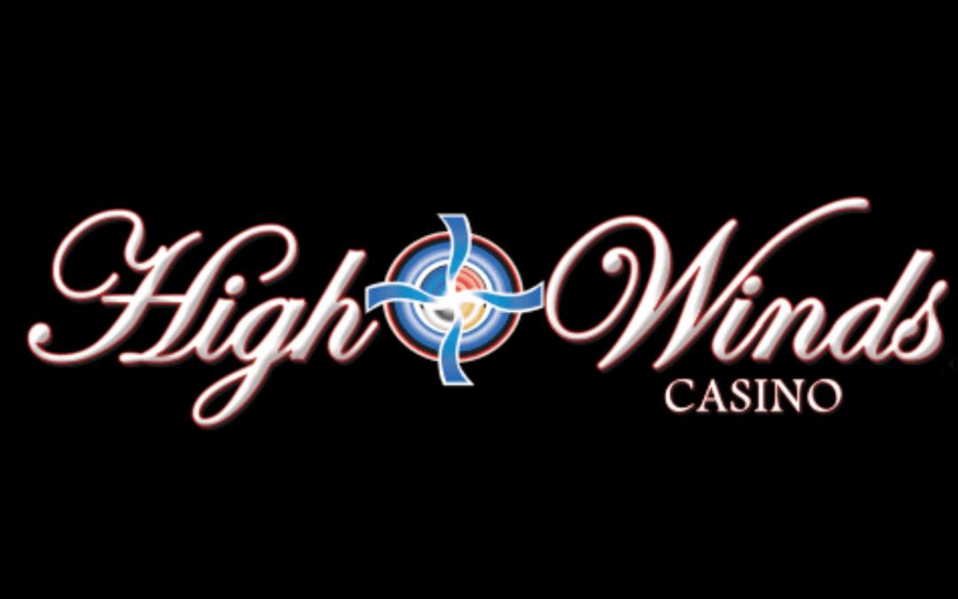 High Winds Casino. Sponsor of The Gun Shop Show.