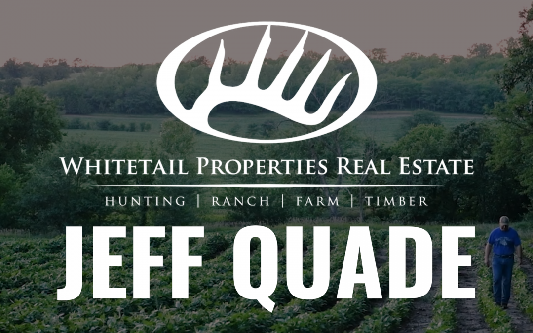 Whitetail Properties Real Estat. Hunting, Ranch, Farm, Timber. Jeff Quade, land specialist. Sponsor of The Gun Shop Show.