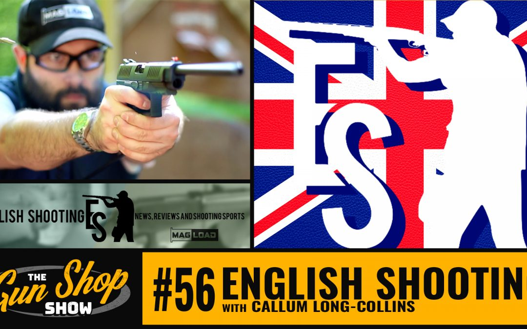 The Gun Shop Show #56 English Shooting
