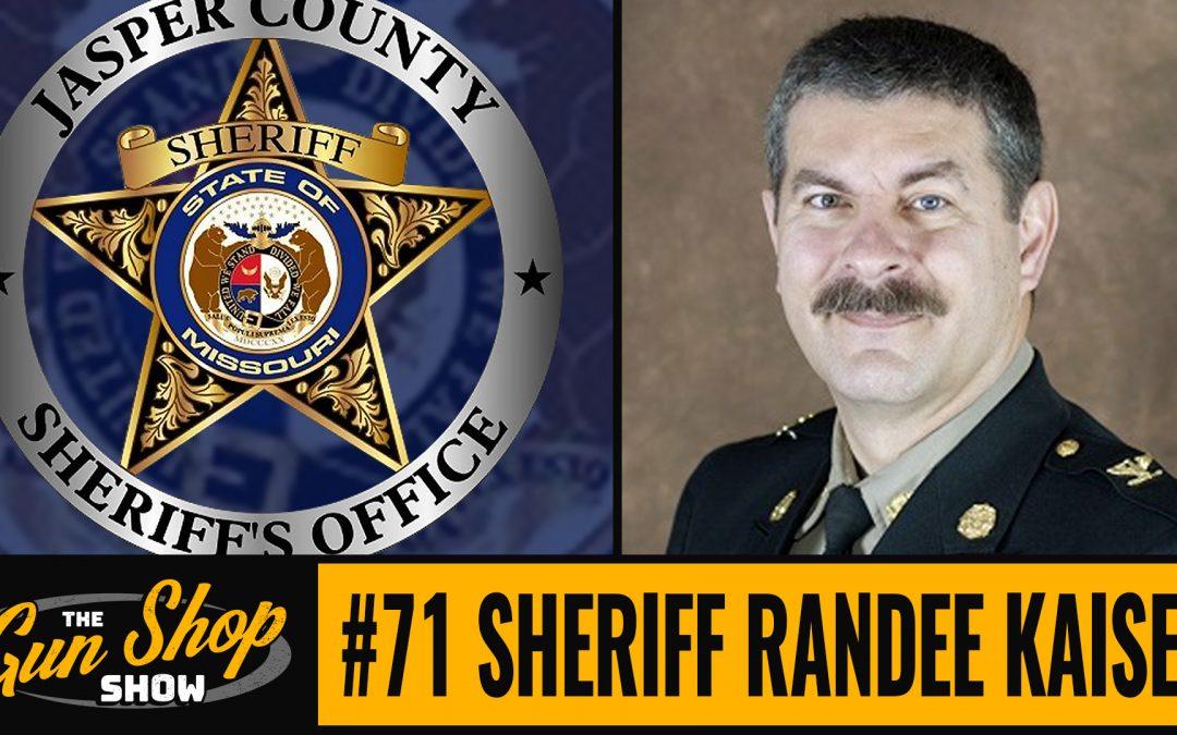 The Gun Shop Show #71 Sheriff Randee Kaiser